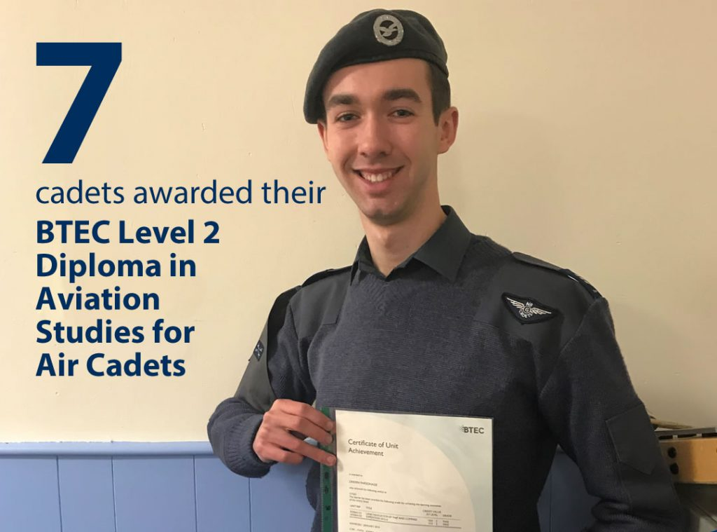 7 cadets awarded their BTEC in Aviation Studies for Air Cadets during 2019.